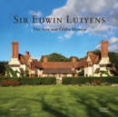 Sir Edwin Lutyens : The Arts & Crafts Houses - Book