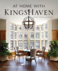 At Home with KingsHaven : Estates, Interiors, Landscapes - Book