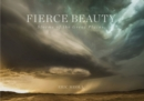 Fierce Beauty : Storms of the Great Plains - Book