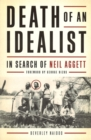 Death of An Idealist : In Search of Neil Aggett - eBook