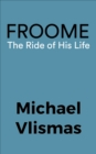 Froome : The Ride of his life - eBook