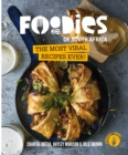 Foodies of SA : The Most Viral Recipes Ever! - eBook