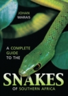 A complete guide to the snakes of Southern Africa - Book