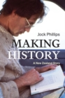 Making History : A New Zealand Story - Book