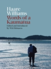 Haare Williams : Words of a Kaumatua - Book
