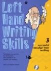 Left Hand Writing Skills : Successful Smudge-Free Writing Book 3 - Book