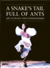 A Snake's Tail Full of Ants : Art, Ecology and Consciousness - Book