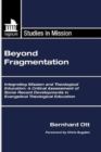 Beyond Fragmentation : Integrating Mission and Theological Education - eBook