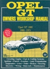 Opel GT 1968-73 Owners Workshop Manual - Book