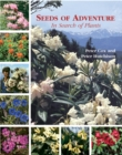 Seeds of Adventure: in Search of Plants - Book