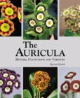Auricula: History, Cultivation and Varieties - Book