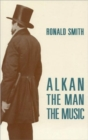 Alkan : The Man/The Music - Book
