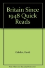 Britain Since 1948 Quick Reads - Book