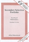 Secondary Selection Portfolio : Mathematics Practice Papers (Standard Version) Test Pack 5 - Book