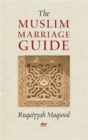 The Muslim Marriage Guide - Book