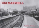 Old Maryhill - Book