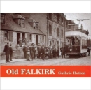 Old Falkirk - Book