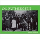 Old Rutherglen - Book