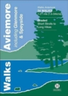 Walks Aviemore : Including Glenmore & Speyside - Book