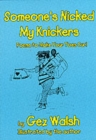 Someone's Nicked My Knickers : Poems to Make Your Toes Curl - Book