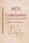 Arts and ethnography in a contemporary world : From learning to social participation - Book