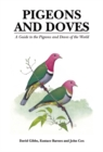 Pigeons and Doves : A Guide to the Pigeons and Doves of the World - Book