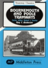 Bournemouth and Poole Tramways - Book