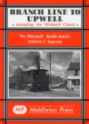 Branch Line to Upwell : Featuring the Wisbech & Upwell Tramway - Book