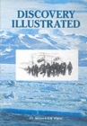 Discovery Illustrated : Pictures from Captain Scott's First Antarctic Expedition - Book