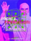 Staging A Revolution: The Art Of Persuasion In The Islamic Republic Of Iran - Book