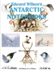 Edward Wilson's Antarctic Notebooks - Book