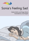 Sonia's Feeling Sad : Books Beyond Words tell stories in pictures to help people with intellectual disabilities explore and understand their own experiences - eBook