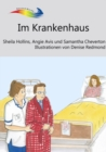 Im Krankenhaus : Books Beyond Words tell stories in pictures to help people with intellectual disabilities explore and understand their own experiences - eBook