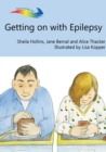 Getting on with Epilepsy : Books Beyond Words tell stories in pictures to help people with intellectual disabilities explore and understand their own experiences - eBook