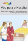 Vou para o Hospital : Books Beyond Words tell stories in pictures to help people with intellectual disabilities explore and understand their own experiences - eBook