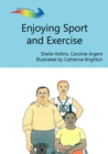 Enjoying Sport and Exercise : Books Beyond Words tell stories in pictures to help people with intellectual disabilities explore and understand their own experiences - eBook