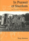 In Pursuit of Stardom : Les Nomades du Velo Anglais - Book