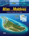 Atlas of the Maldives : A Reference for Travellers, Divers and Sailors - Book