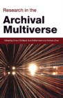 Research in the Archival Multiverse - Book