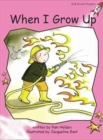 Red Rocket Readers : Pre-Reading Fiction Set B: When I Grow Up - Book