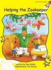 Red Rocket Readers : Early Level 2 Fiction Set B: Helping the Zookeeper - Book
