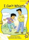 Red Rocket Readers : Early Level 2 Fiction Set B: I Can't Whistle - Book