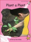 Red Rocket Readers : Pre-Reading Non-Fiction Set A: Plant a Plant - Book
