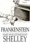 Frankenstein : Or the Modern Prometheus - eBook