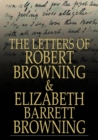The Letters of Robert Browning and Elizabeth Barrett Browning : 1845-1846 - eBook