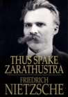 Thus Spake Zarathustra : A Book for All and None - eBook