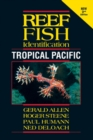 Reef Fish Identification : Tropical Pacific - Book