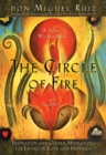 The Circle Of Fire: Inspiration And Guided Meditations For Living In Love And Happiness - Book