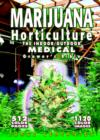 Marijuana Horticulture : The Indoor/Outdoor Medical Grower's Bible - Book