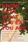 Know That What You Eat You Are : The Best Food Writing from Harper's Magazine - Book